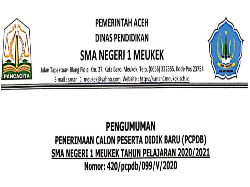 PENERIMAAN CALON PESERTA DIDIK BARU (PCPDB) SMA NEGERI 1 MEUKEK TAHUN PELAJARAN 2020/2021